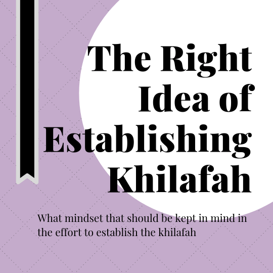 should muslims establish khilafah