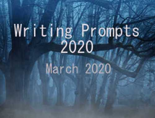 March 2020 Writing Prompts