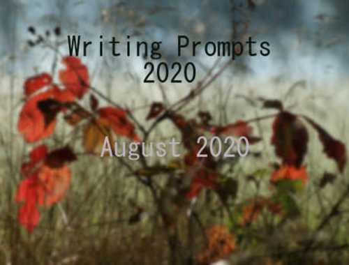 2020 Writing Prompts Aug