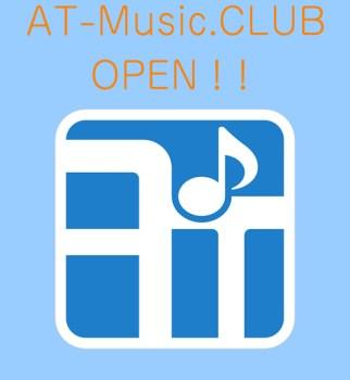 AT-Music.CLUBがオープンしました!!