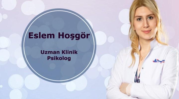 Uzman Psikolog Eslem Hoşgör Atakent Hastanesi'nde