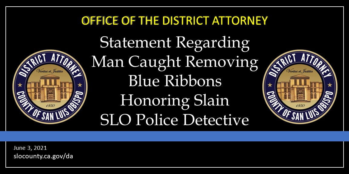 District Attorney Dan Dow Statement Regarding the Removal of Blue Ribbons