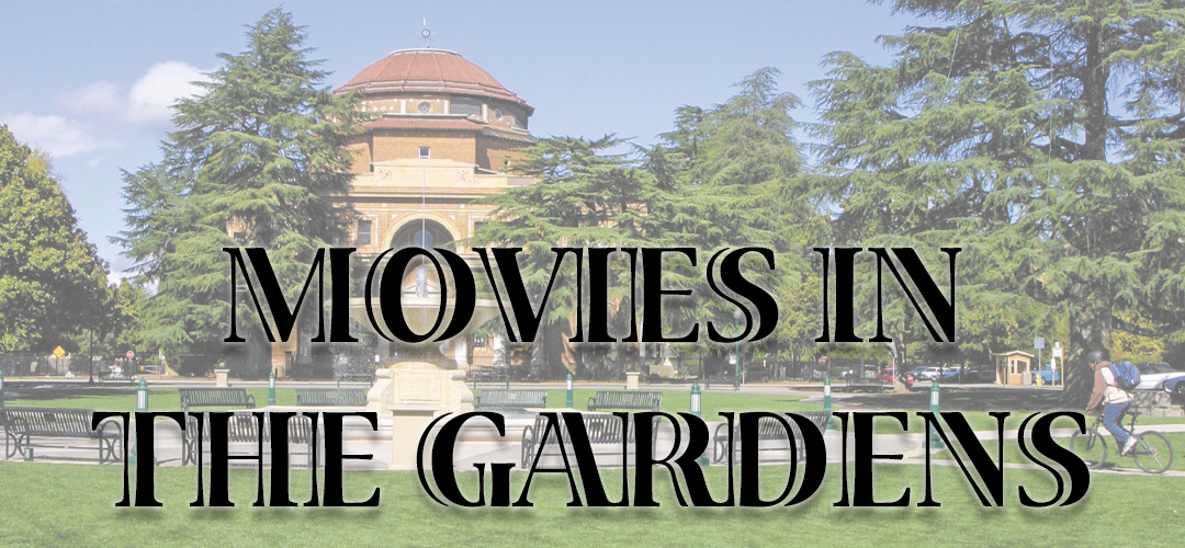 City of Atascadero Presents Movies in the Gardens