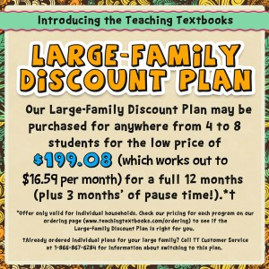 Teaching Textbooks Large-Family Discount Plan