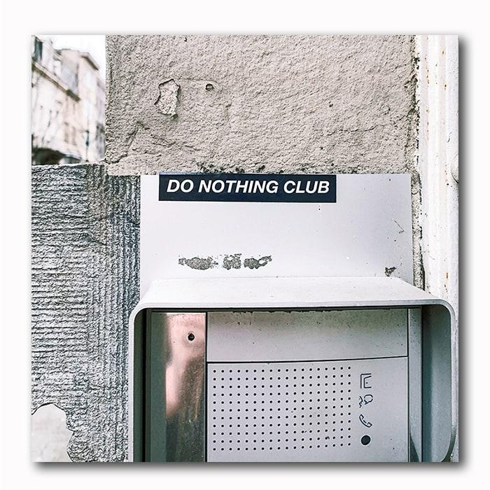 Do nothing club - Atelier Klick Blick
