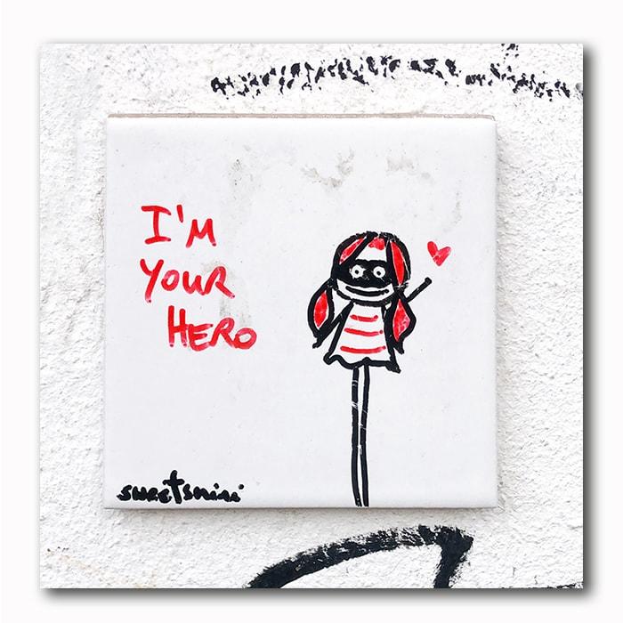 I am your Hero - Bild auf Holz
