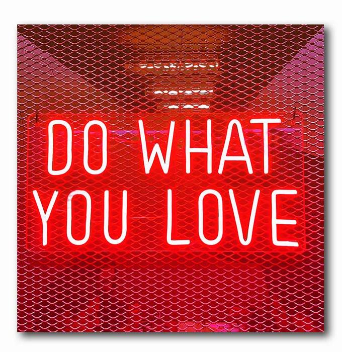 Do What you Love Neon rot