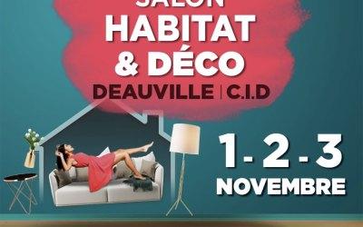 Salon Habitat & DécoDeauville (Calvados)Centre International1 au 3 novembre 2019