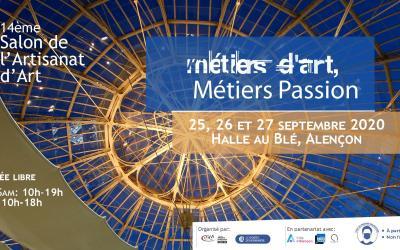 Métiers d'Art, Métiers PassionHalle au bléAlençon (Orne)25, 26 et 27 septembre 2020