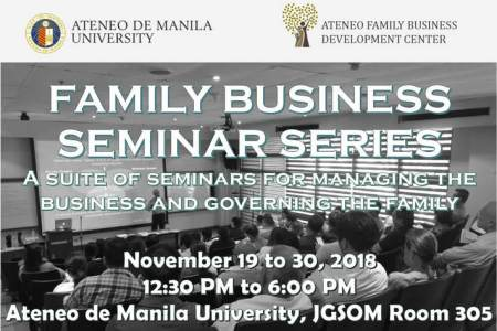 Public Seminars   Ateneo Family Business Development Center Understand the unique relationship challenges to a business family  Learn  healthy business family patterns for effective communication  managing  differences