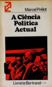 A Ciência Politica Actual «€5.00»