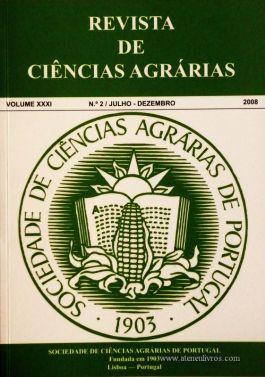 Revista de Ciências Agrárias - Volume XXXI - 2008 – N.º 2 / Julho – Dezembro - Publicação da Sociedade de Ciências Agrárias de Portugal - Lisboa - 2008. Desc. 233 pág. / 24 cm x 17 cm / Br. - «€40.00»