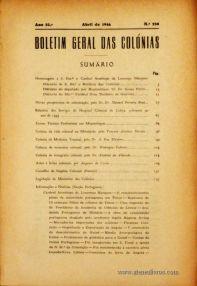 Boletim Geral das Colónias – Ano 22.ª – Abril de 1946 – N.º250 – Agencia Geral das Colónias – Lisboa – 1946. Desc. 275 pág. / 22,5 cm x 16 cm / Br «€12,50»