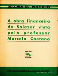 A Obra Financeira de Salazar Vista Pelo Professor Marcelo Caetano «€5.00»