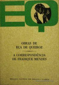 Eça de Queiroz - A Correspondência de Fradique Mendes «€5.00»