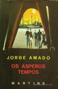 Jorge Amado - Os Ásperos Tempos «€5.00»