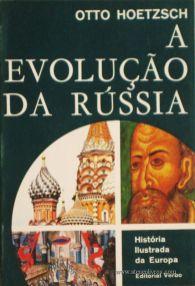 Otto Hoetzsch - A Evolução Da Rússia - Editorial Verbo - Lisboa – 1966. Desc. 229 págs. / 21 cm x 14 cm / Br. Ilust. «€12.50»