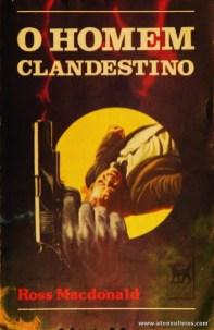 Ross Macdonald - O Homem Clandestino «€5.00»