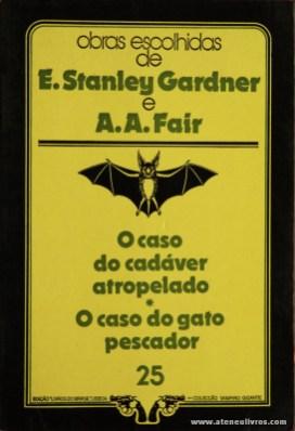 E. Stanley Gardner e A. A. Fair - O Caso do Cadáver * A Caso do Gato Pescador «€5.00»