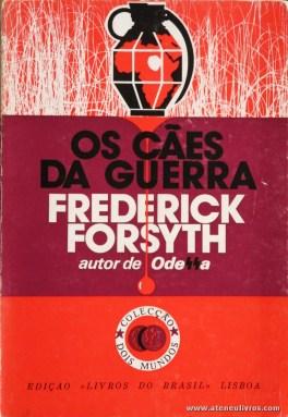 Frederick Forsyth - Os Cães da Guerra «€5.00»
