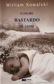 William Kowalski - O Filho Bastardo de Eddie «€10.00»