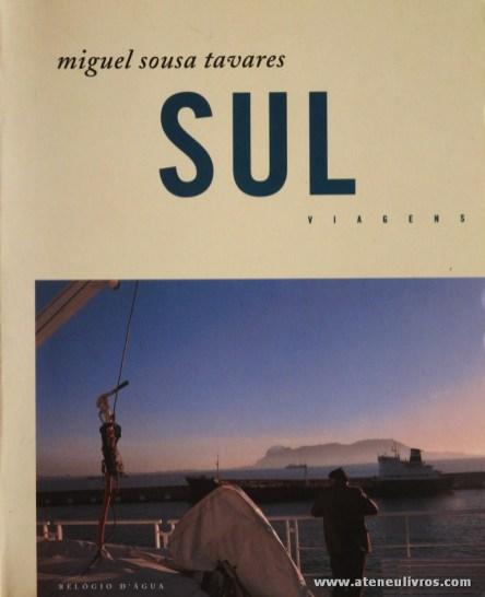Miguel Sousa Tavares - Sul Viagens «€10.00»