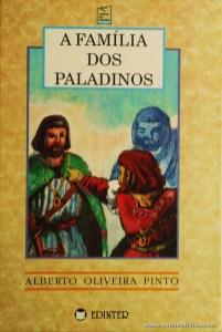 Alberto Oliveira Pinto - A Família dos paladinos «€5.00»