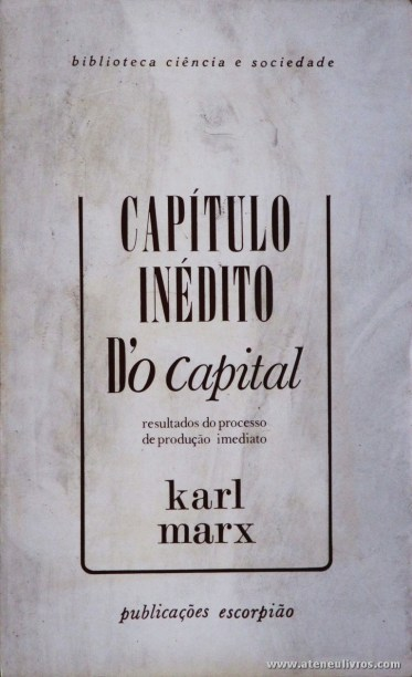 Karl Marx - Capital Inédito D'o Capital - «€5.00»