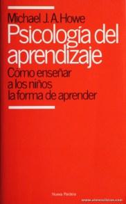 Michael J. A. Howe - Psicologia Del Aprendizaje «Como Enseñar a los Niños la Forma de Aprender «€5.00»