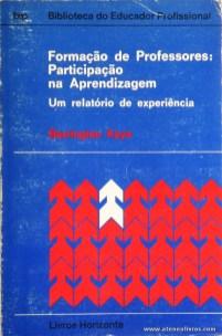 Barrington Kaye - Formação de Professores Participação na Aprendizagem «Um Relatório de Experiência» «€5.00»