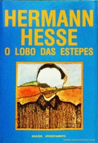 Hermann Hesse - O Lobo das Estepes - «€5.00»