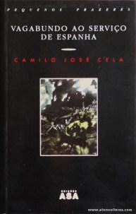 Camilo José Cela - Vagabundo ao Serviço de Espanha - €5.00»