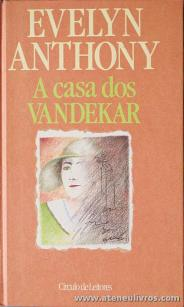 Evelyn Anthony - A Casa dos Vandekar «€5.00»