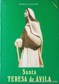 Marcelle Auclair - Santa Teresa de Ávila - Lisboa - «€10.00»