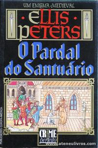 Ellis Peters - Pardal do Santuário «€5.00»