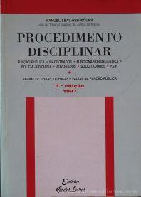 Manuel Leal-Henriques - Procedimentos Disciplinar - Editora Rei dos Livros - Lisboa - 1997. Desc. 739 pág / 24 cm x 17 cm / Br «€25.00»