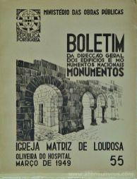 (55) - Boletim da Direcção Edifícios e Monumentos Nacionais - Igreja Matriz de Lourosa - Ministério das Obras Publicas - Lisboa - 1949. Desc. 28 pág + 43 Figuras / Estampas /26 cm x 21 cm / Br. Ilust. «€20.00»