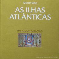 Alberto Vieira - As Ilhas Atlânticas - Edição CTT Correios - Lisboa - 1995. Desc.[107] pág / 25 cm x 25 cm / E. «€30.00»
