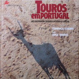 Fernando Teixeira & Jorge barros ( Fotos) - Touros em Portugal - Um Patrimônio Histórico Artístico e Cultural - Edição CTT Correios - Lisboa - 1992. Desc.[87] pág / 25 cm x 25 cm / E. «€30.00»