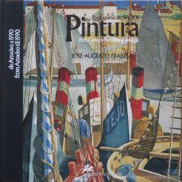 José - Augusto França - Pintura Portuguesa do Séc.XX - Edição CTT Correios - Lisboa - 1990. Desc.[91] pág / 25 cm x 25 cm / E. «€35.00»