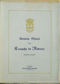 Boletim Oficial do Concelho de Nobreza - 1953 - (Aditamentos do Volume II) - Livraria Fernando Machado - Porto - 1953. Desc.[116] pág / 23 cm x 17 cm / Br. «€25.00»