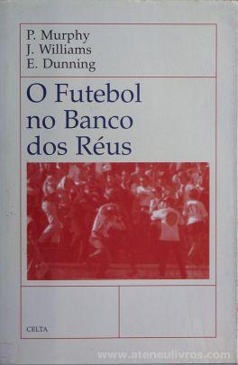 O Futebol no Banco dos Réus
