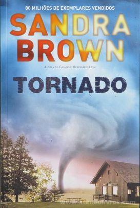 Sandra Brown - Tornado - Quinta Essência - Alfragide - 2014 «€10.00»