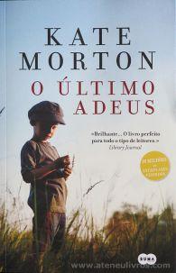 Kate Morton - O Último Adeus - Suma de Letras - Lisboa - 2015 «€10.00»