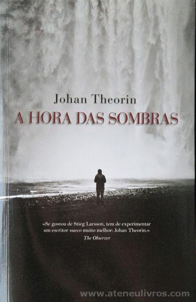 Johan theorin - A Hora das Sombras - Porto Editora - Porto - 2014 «€10.00»