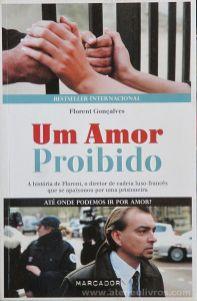 Florent Gonçalves - Um Amor Proibido - Marcador - Queluz de Baixo - 2012 «€5.00»