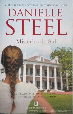 Danielle Steel - Mistérios do Sul - Bertrand Editora - Lisboa - 2009 «€10.00»