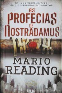 Mario Reading - As Profecias de Nostradamus - Livros D'Hoje 7 Publicações D. Quixote - 2009 - Lisboa «€10.00»