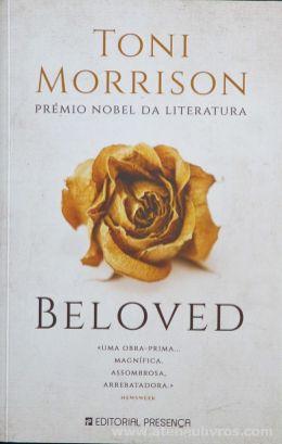 Toni Morrison - Beloved - Editorial Presença - Lisboa - 2018 «€10.00»