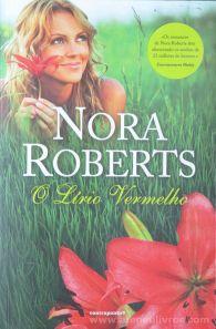 Nora Roberts - O Lírio Vermelho - Contraponto - Lisboa - 2012 «€5.00»